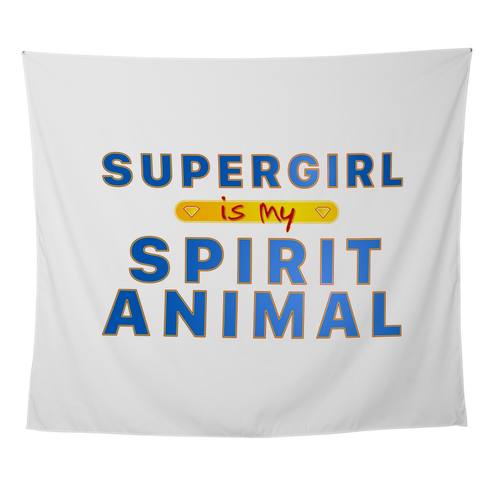 Supergirl is my Spirit Animal Wall Tapestry