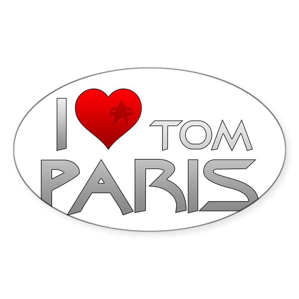 I Heart Tom Paris Oval Sticker