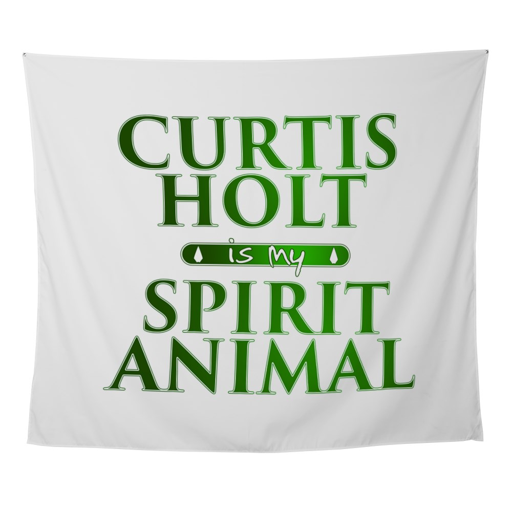 Curtis Holt is my Spirit Animal Wall Tapestry