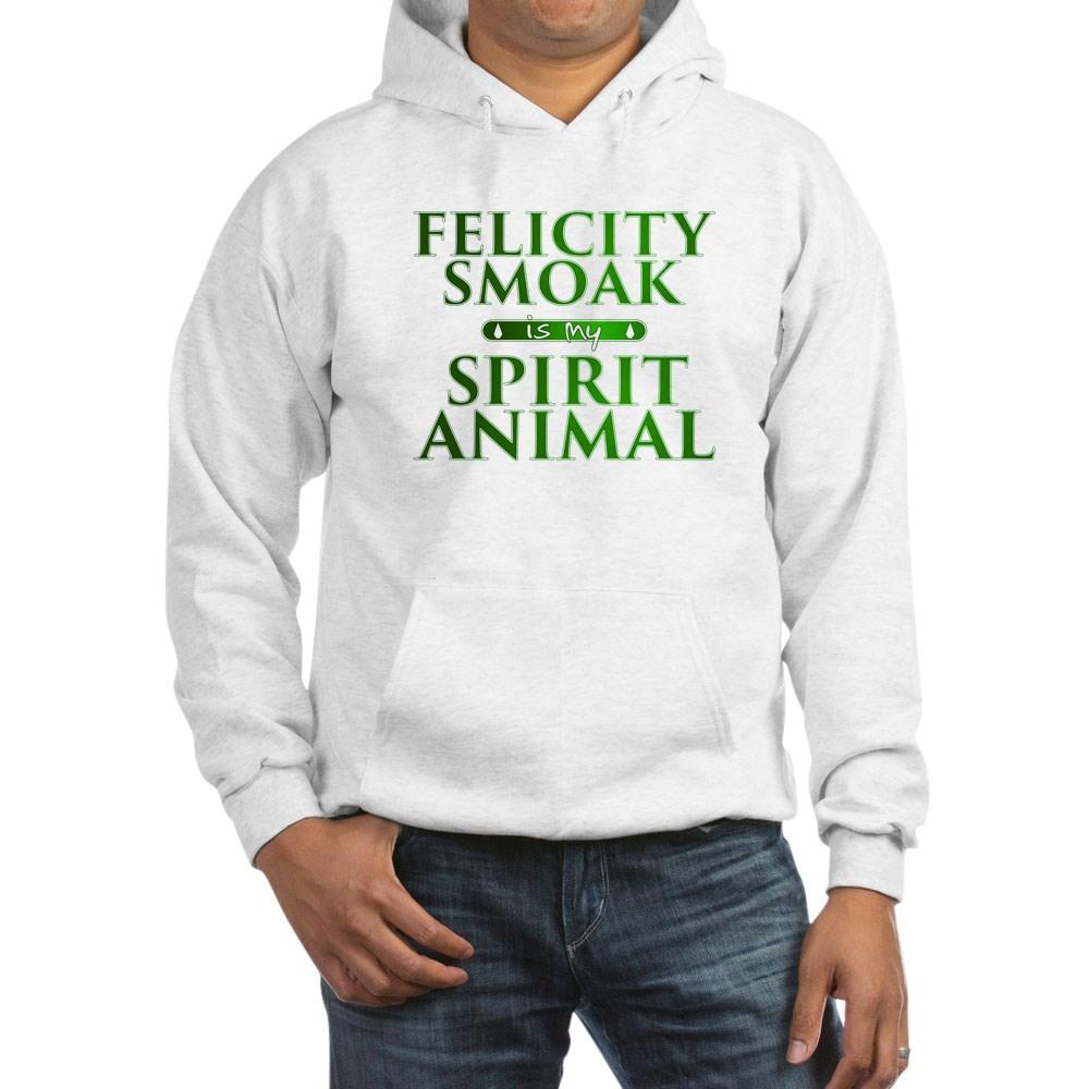 Felicity Smoak is my Spirit Animal Hooded Sweatshirt