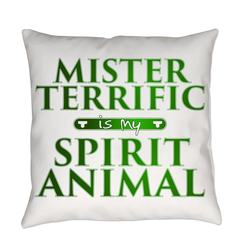 Mister Terrific is my Spirit Animal Everyday Pillow