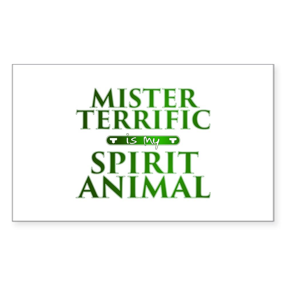 Mister Terrific is my Spirit Animal Rectangle Sticker