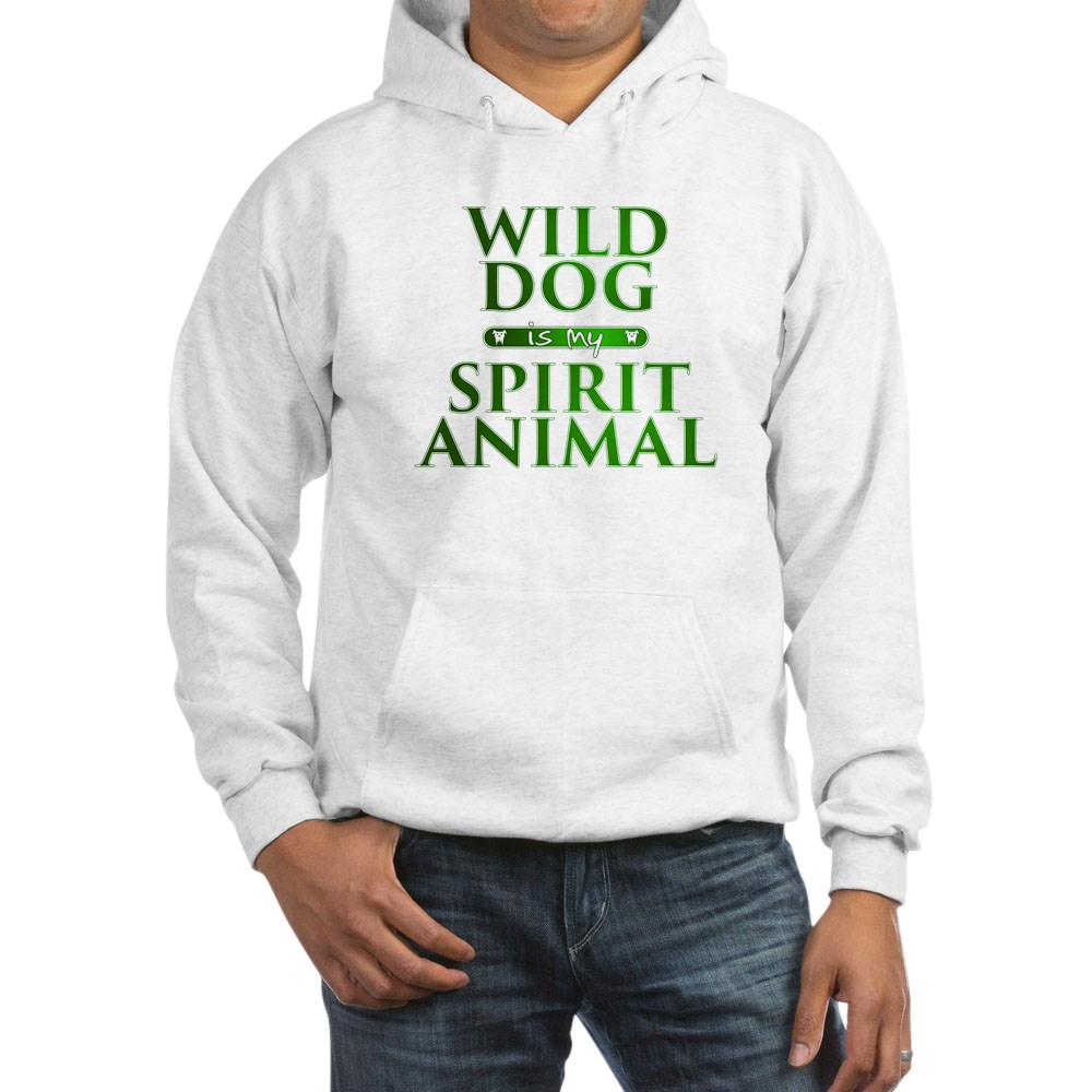 Wild Dog is my Spirit Animal Hooded Sweatshirt