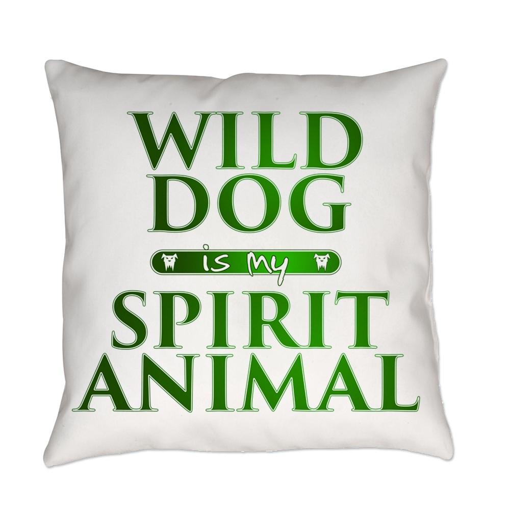 Wild Dog is my Spirit Animal Everyday Pillow