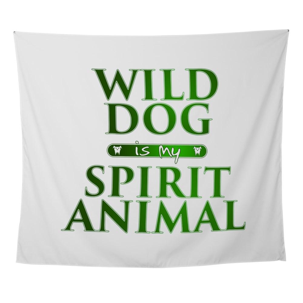 Wild Dog is my Spirit Animal Wall Tapestry