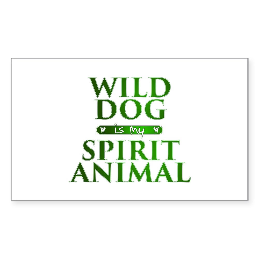 Wild Dog is my Spirit Animal Rectangle Sticker