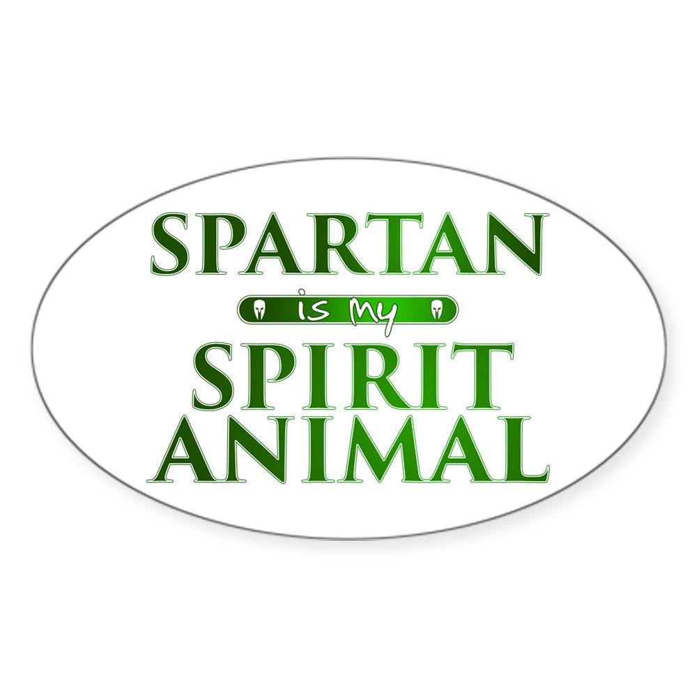 Spartan is my Spirit Animal Oval Sticker
