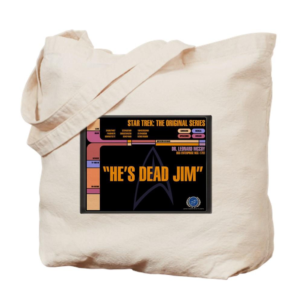 He's Dead Jim - LCARS Star Trek Quote Tote Bag