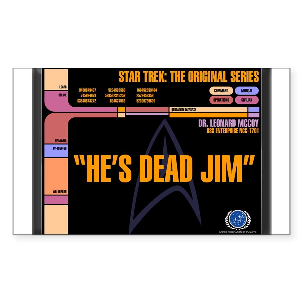 He's Dead Jim - LCARS Star Trek Quote Rectangle Sticker