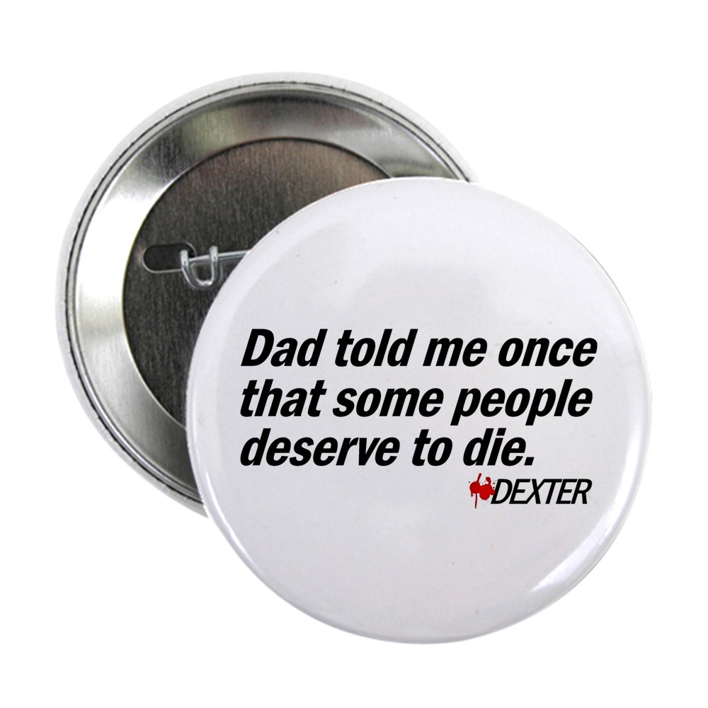 Dad Told Me Once Some People Deserve to Die 2.25