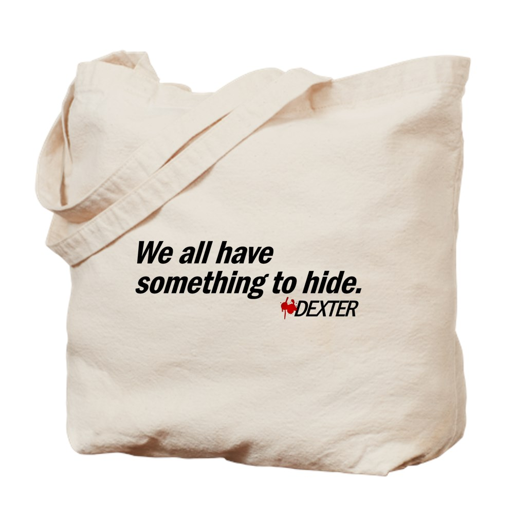 We All Have Something to Hide - Dexter Quote Tote Bag