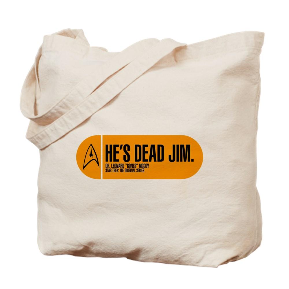 He's Dead Jim - Star Trek Quote Tote Bag