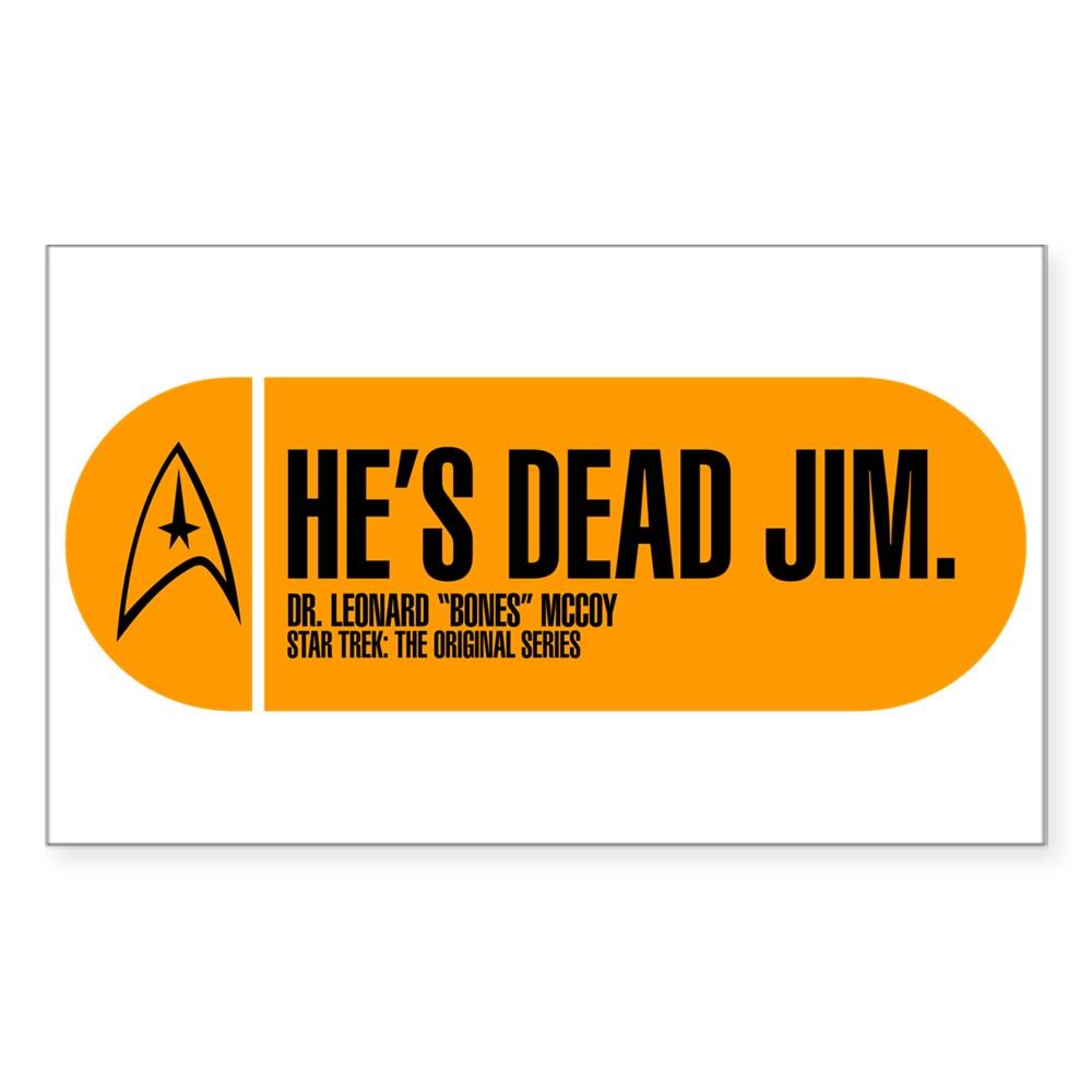 He's Dead Jim - Star Trek Quote Rectangle Sticker