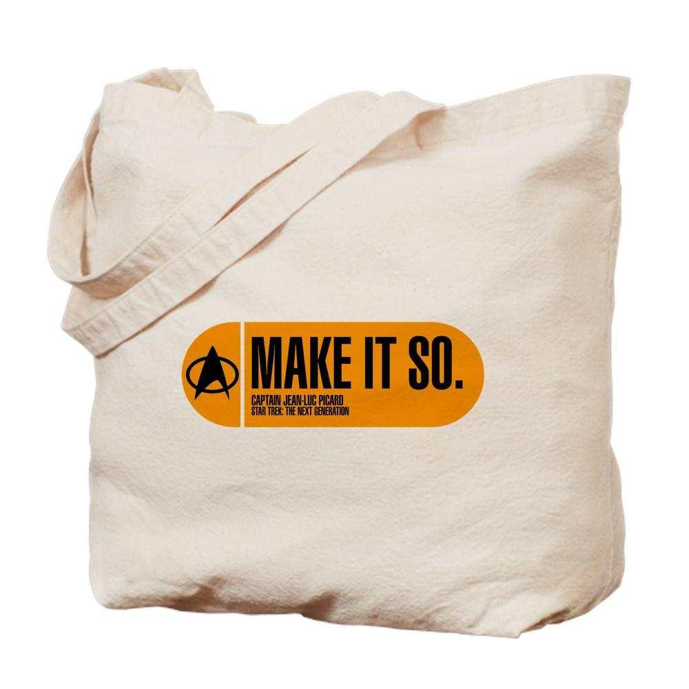 Make It So - Star Trek Quote Tote Bag