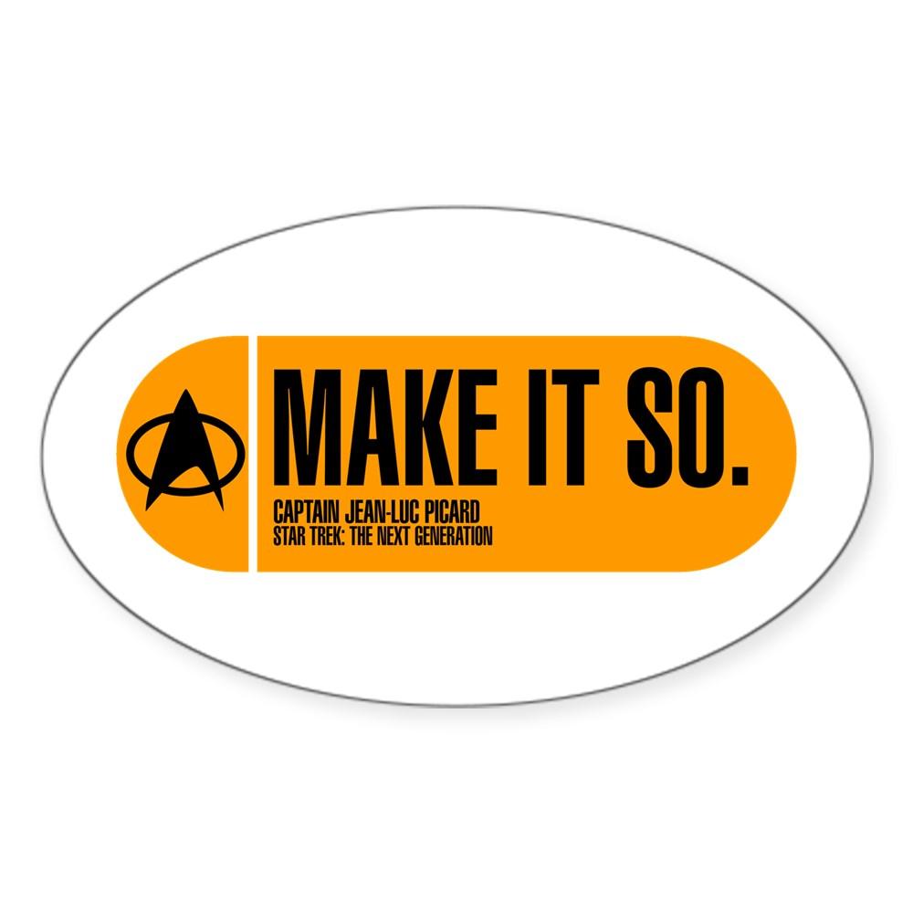 Make It So - Star Trek Quote Oval Sticker