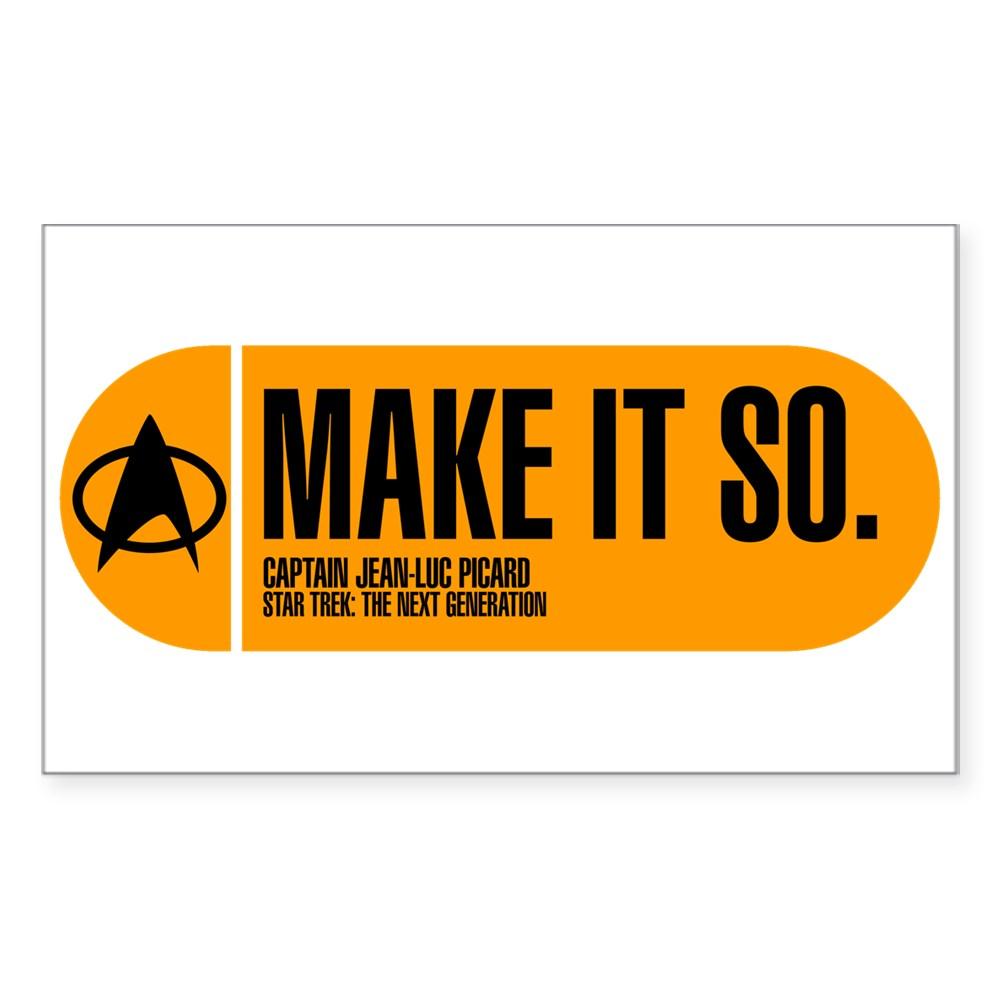 Make It So - Star Trek Quote Rectangle Sticker