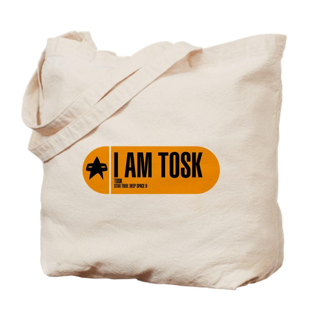 I Am Tosk - Star Trek Quote Tote Bag