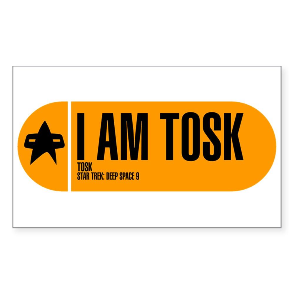 I Am Tosk - Star Trek Quote Rectangle Sticker