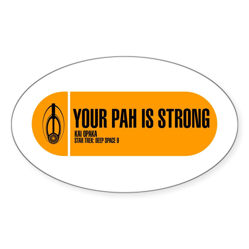 Your Pah is Strong - Star Trek Quote Oval Sticker