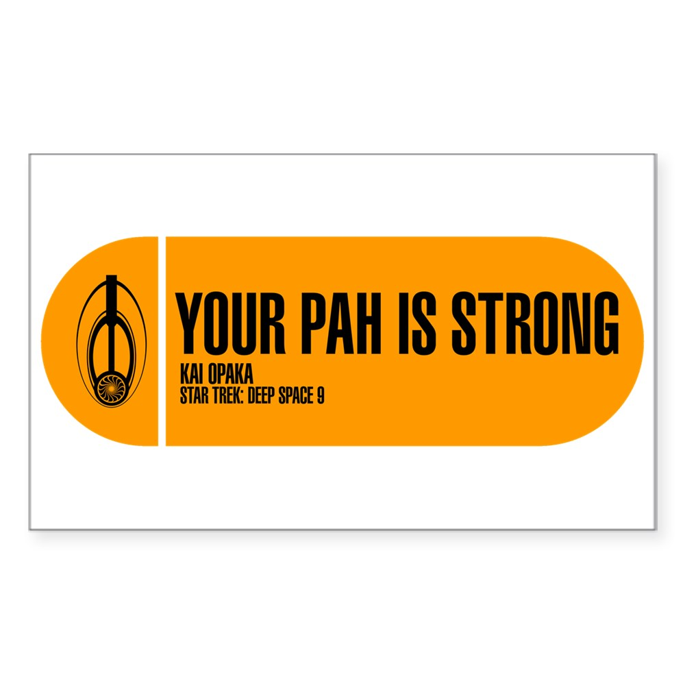 Your Pah is Strong - Star Trek Quote Rectangle Sticker