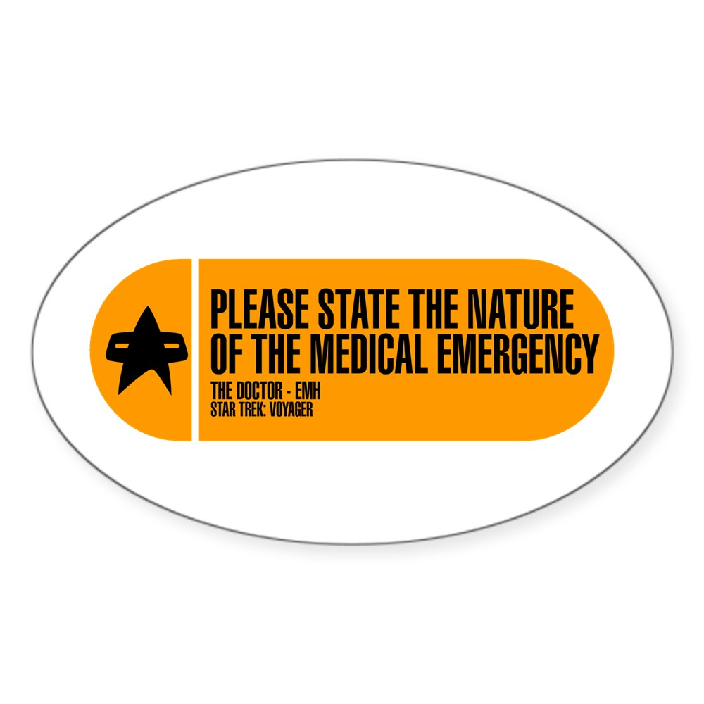 Please State the Nature of the Medical Emergency - Oval Sticker