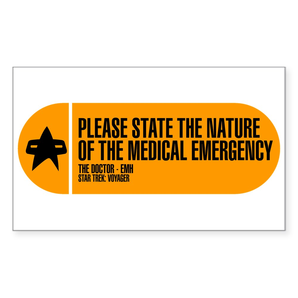Please State the Nature of the Medical Emergency - Rectangle Sticker