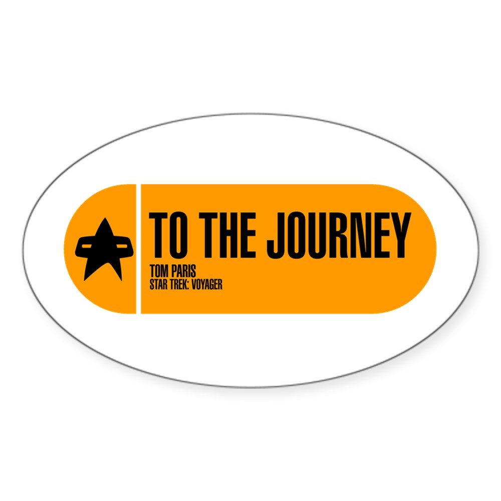 To the Journey - Star Trek Quote Oval Sticker