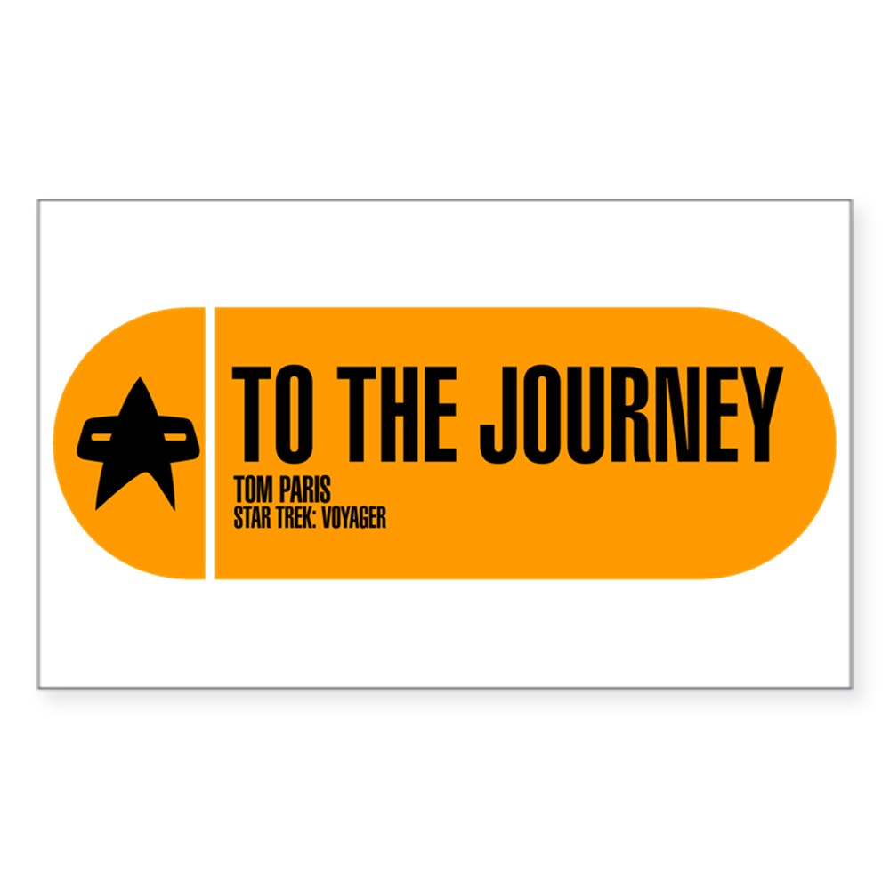 To the Journey - Star Trek Quote Rectangle Sticker