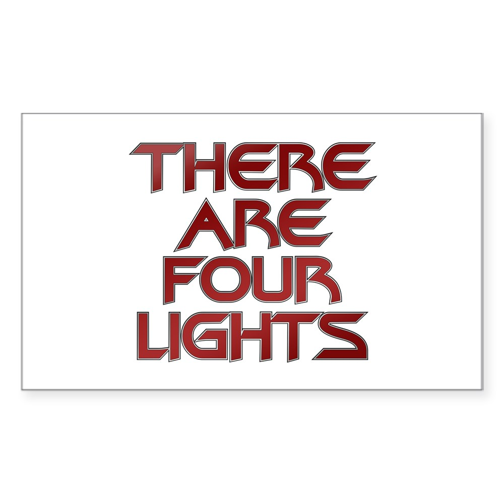 There Are Four Lights Rectangle Sticker