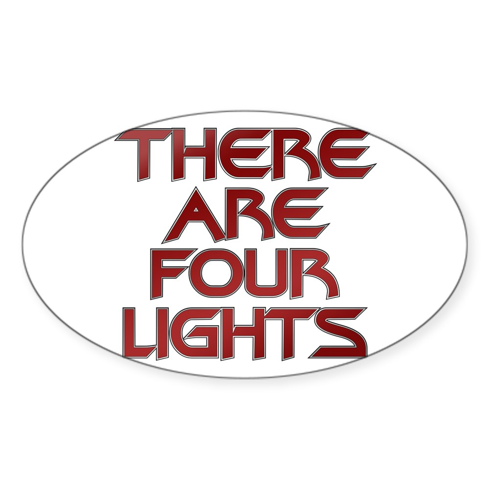 There Are Four Lights Oval Sticker