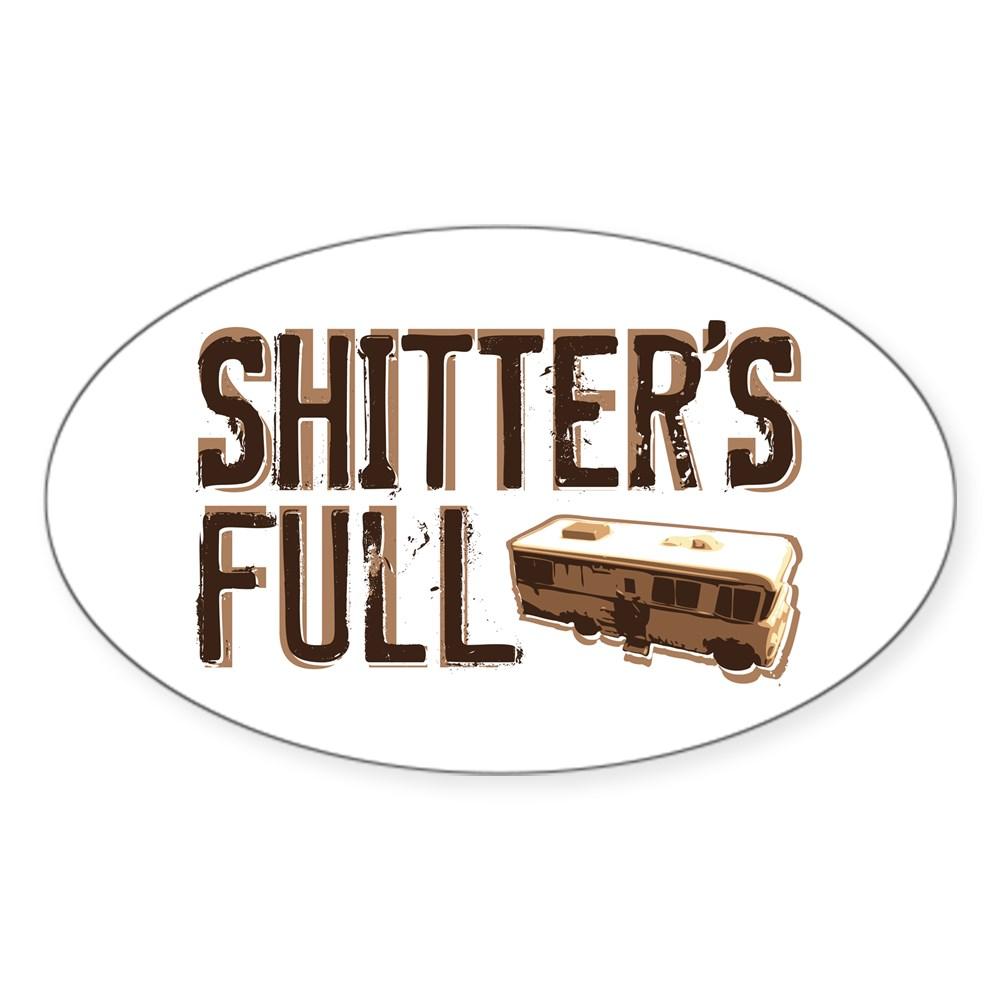 Shitter's Full Oval Sticker