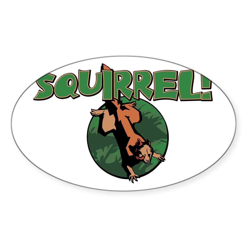 Squirrel! Oval Sticker