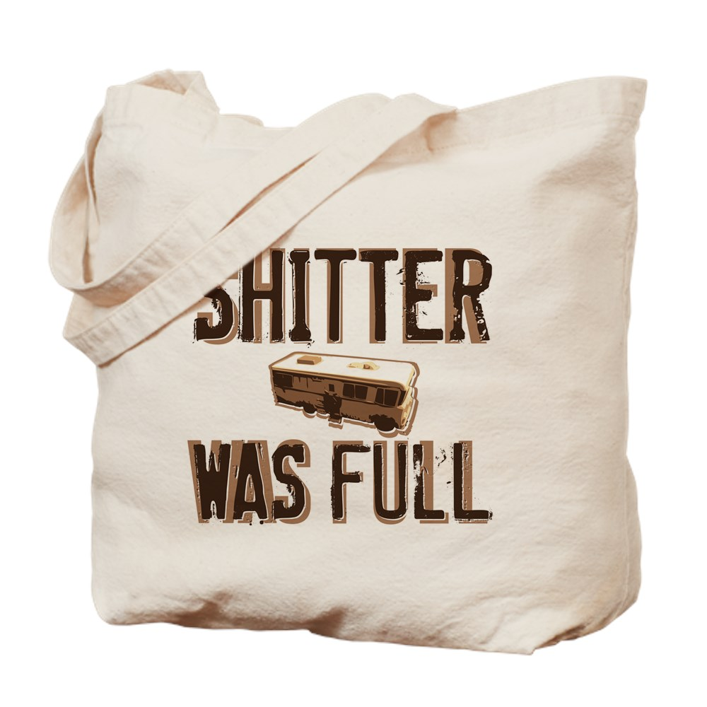 Shitter Was Full Tote Bag