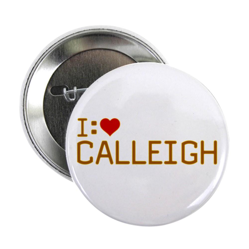 I Heart Calleigh 2.25