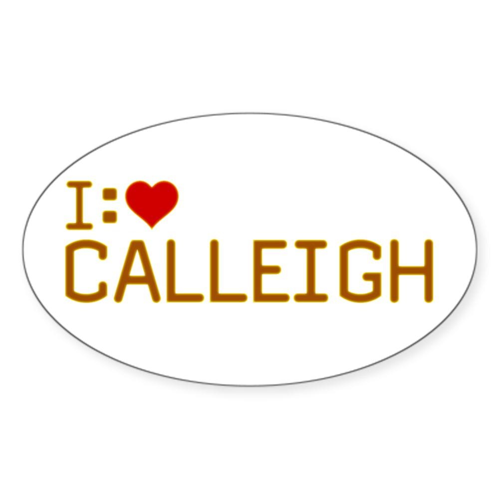 I Heart Calleigh Oval Sticker