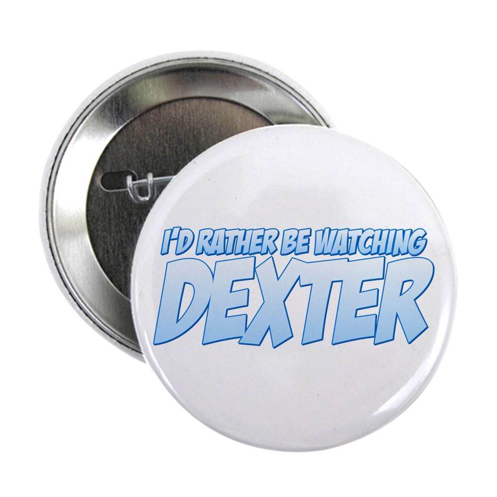 I'd Rather Be Watching Dexter 2.25