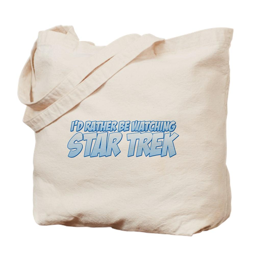 I'd Rather Be Watching Star Trek Tote Bag