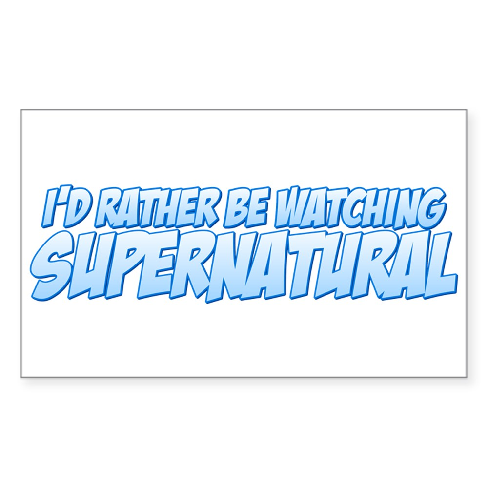 I'd Rather Be Watching Supernatural Rectangle Sticker