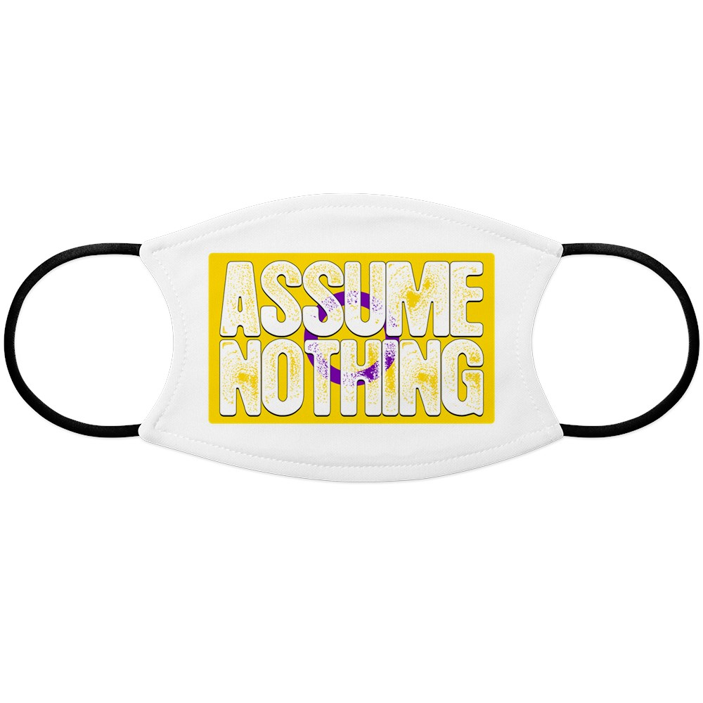 Assume Nothing Intersex Pride Flag Face Mask