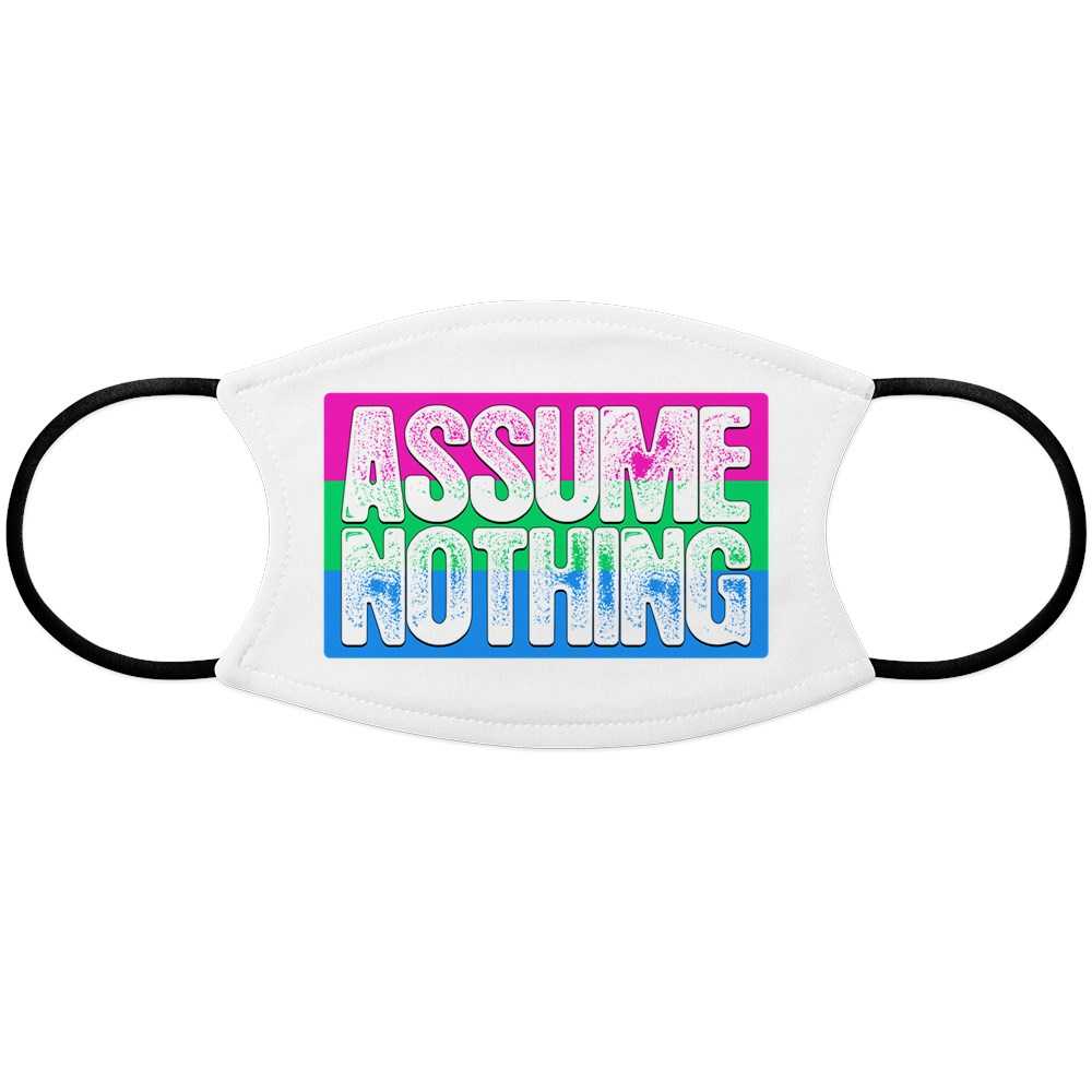 Assume Nothing Polysexual Pride Flag Face Mask