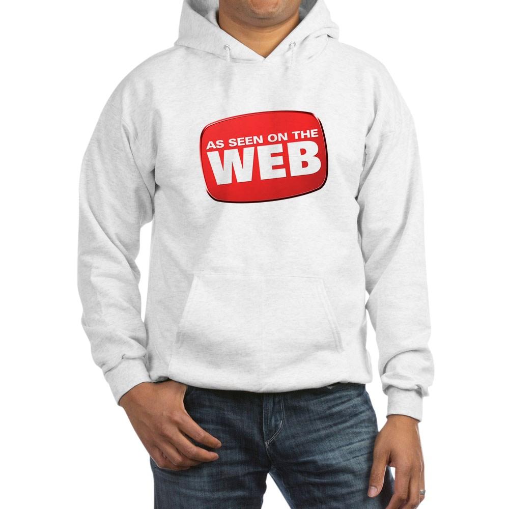 As Seen on the Web Hooded Sweatshirt