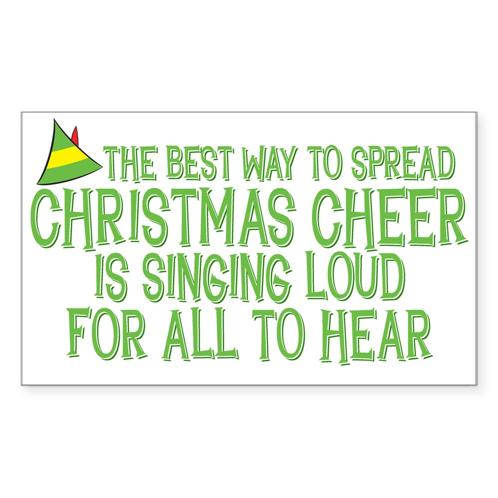 Best Way to Spread Christmas Cheer Rectangle Sticker