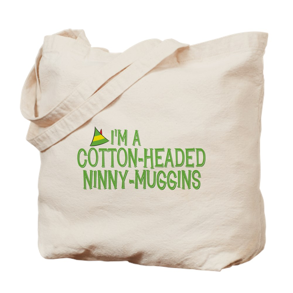 I'm a Cotton-Headed Ninny-Muggins Tote Bag