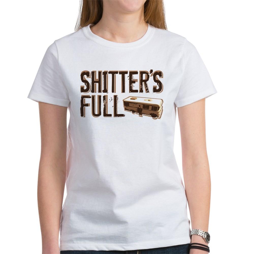 Shitter's Full Women's T-Shirt