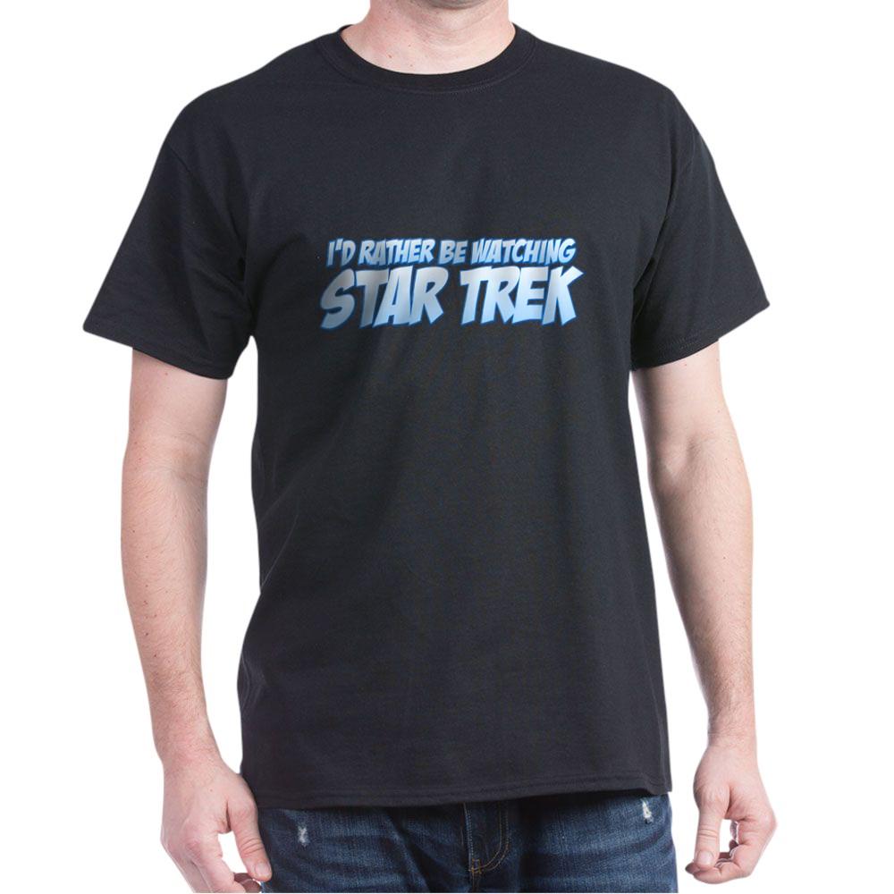 I'd Rather Be Watching Star Trek Dark T-Shirt