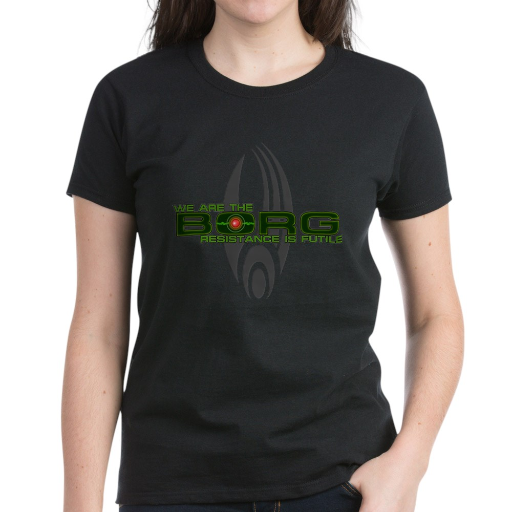 We Are the Borg - Resistance is Futile Women's Dark T-Shirt
