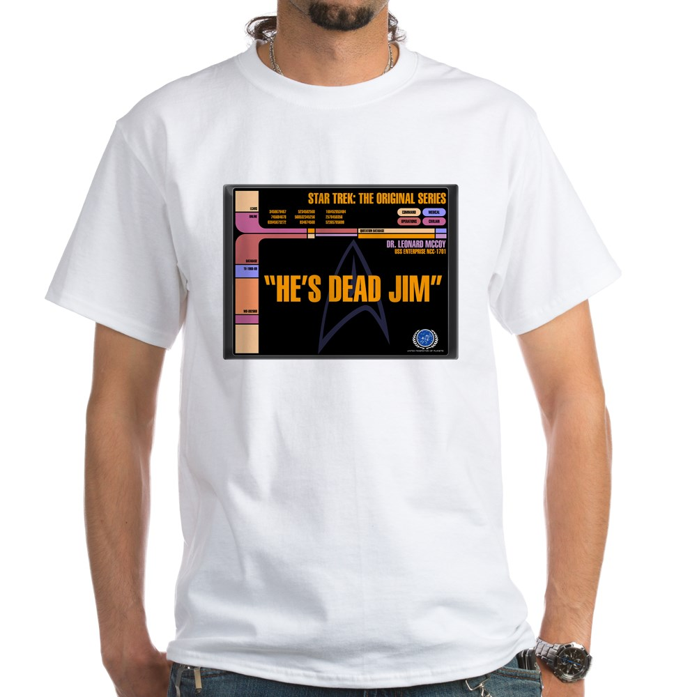 He's Dead Jim - LCARS Star Trek Quote White T-Shirt