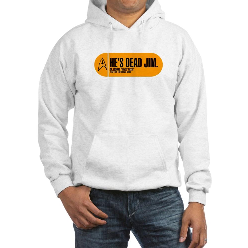 He's Dead Jim - Star Trek Quote Hooded Sweatshirt