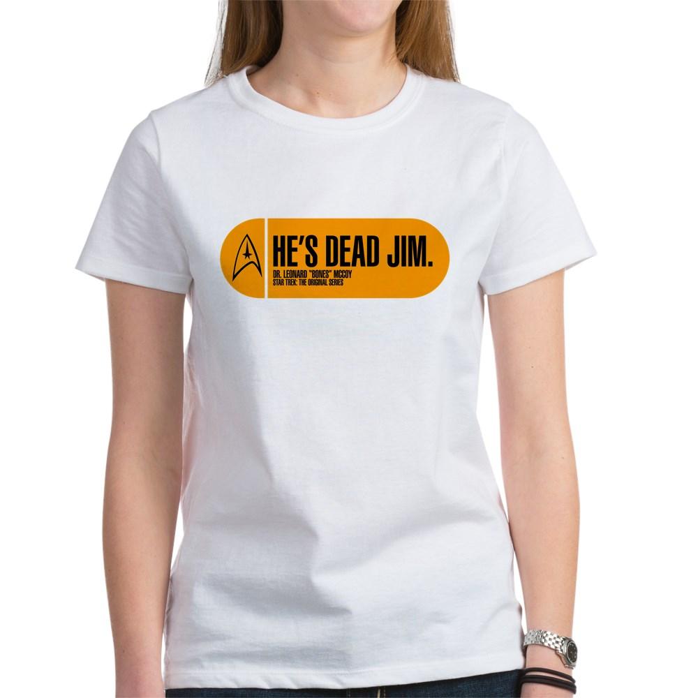 He's Dead Jim - Star Trek Quote Women's T-Shirt
