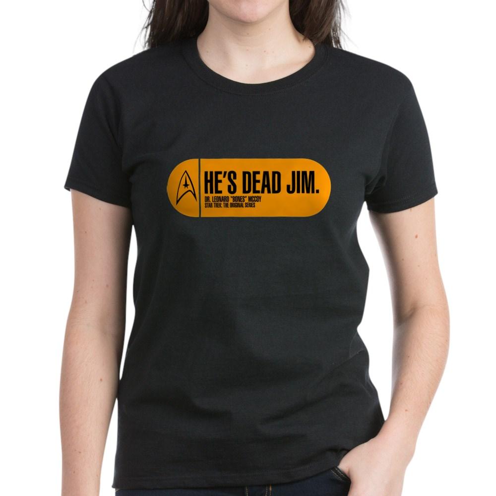 He's Dead Jim - Star Trek Quote Women's Dark T-Shirt